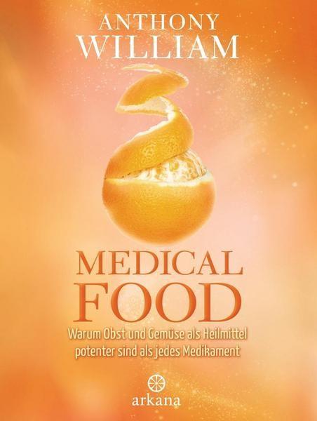 Medical Foodt Anthony William ARKANA Verlag Hardcover
