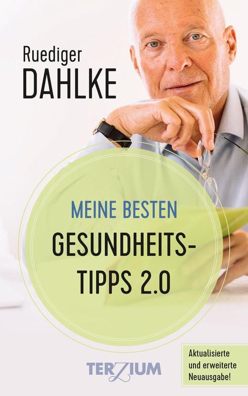 Meine besten Gesundheitstipps 2.0 Ruediger Dahlke NEU