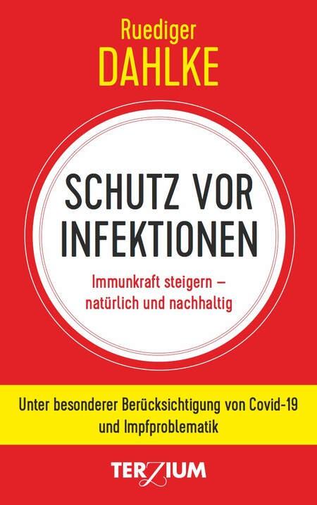 Schutz vor Infektion Ruediger Dahlke NEU