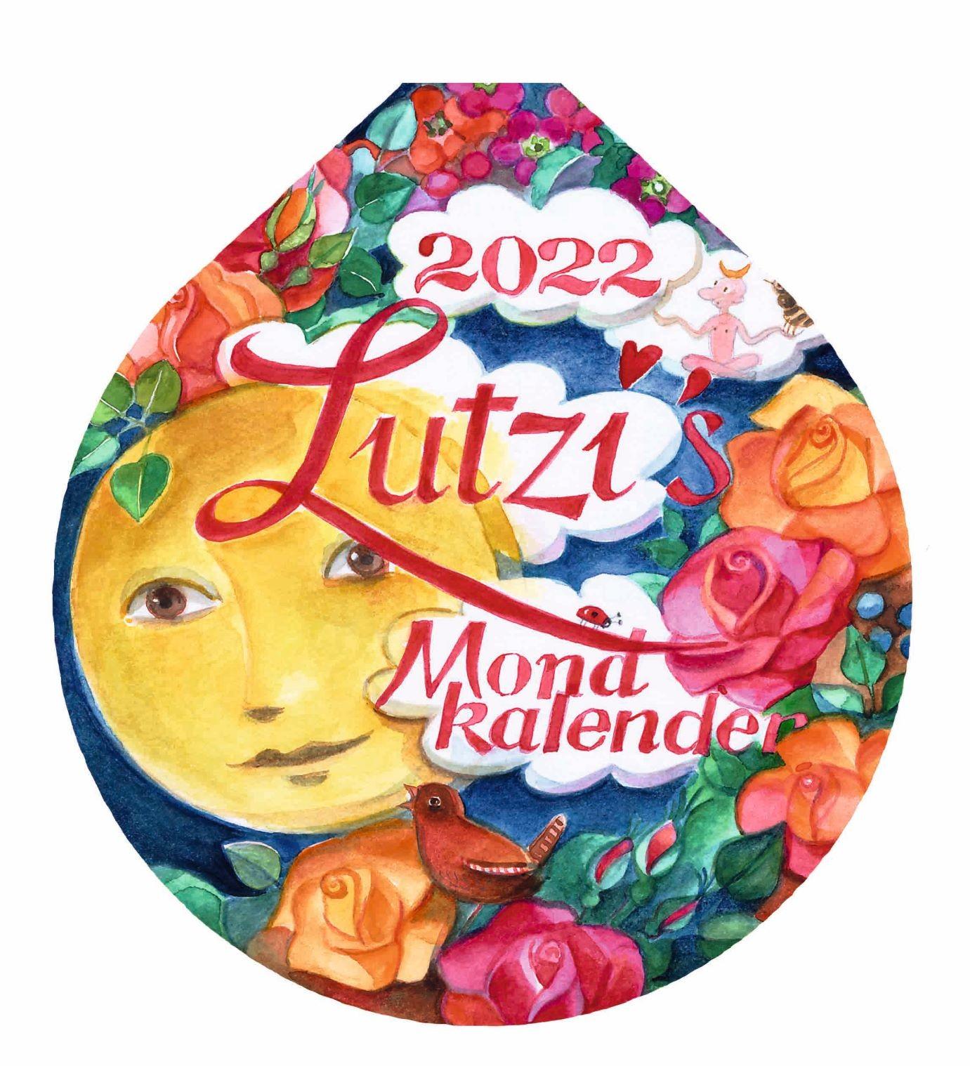Lutzi's Mondkalender Rund 2022 ohne Aufhängung (Mond)